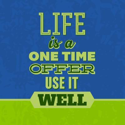 Life Is a One Time Offer 1-Lorand Okos-Art Print