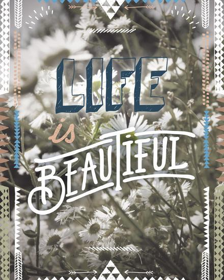 Life is Beautiful-Joana Joubert-Giclee Print