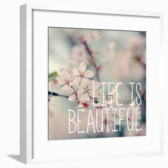 Life is Beautiful-Sarah Gardner-Framed Photo
