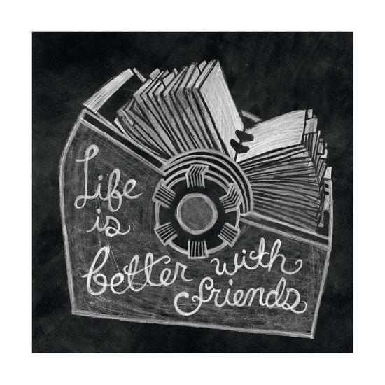 Life is Better Chalk-Mary Urban-Art Print