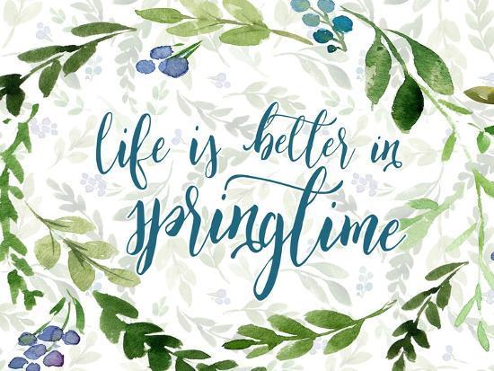 Life is Better in Springtime-Tara Moss-Art Print