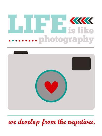 Life is Like Photography-Cheryl Overton-Giclee Print