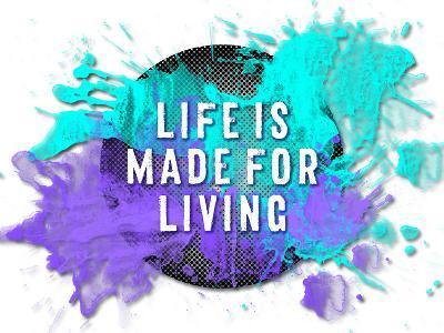 Life Is Made For Living-Melanie Viola-Art Print
