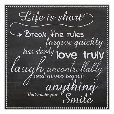 Life Is Short Chalk White-Lauren Gibbons-Art Print