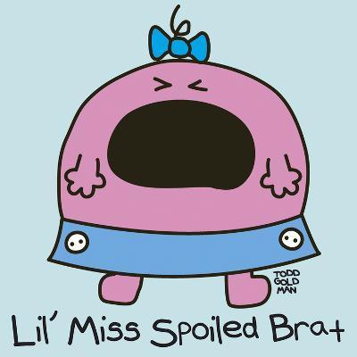 Lil Miss Spoiled Brat-Todd Goldman-Giclee Print