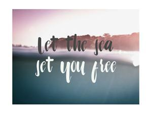 Let the Sea Set You Free by Lila Fe