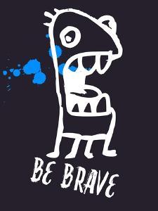 Be Brave 2 by Lina Lu