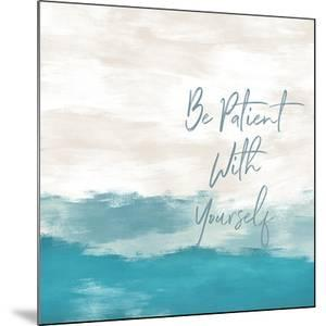 Be Patient by Linda Woods