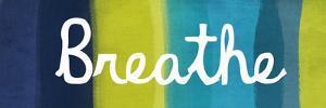 Breathe by Linda Woods