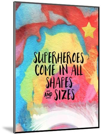Superheroes Come in All Shapes by Linda Woods