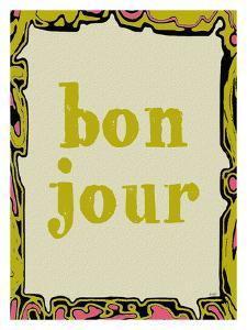 Bon Jour by Lisa Weedn