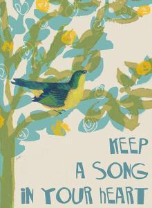 Keep A Song In Your Heart by Lisa Weedn