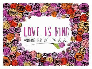 Love is Kind by Lisa Weedn