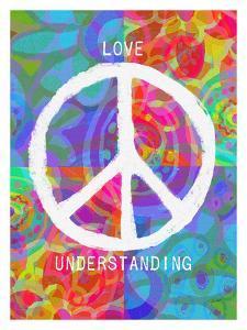Love Peace Understanding by Lisa Weedn
