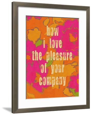 Pleasure Of Your Company