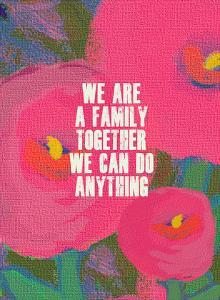 We Are A Family by Lisa Weedn