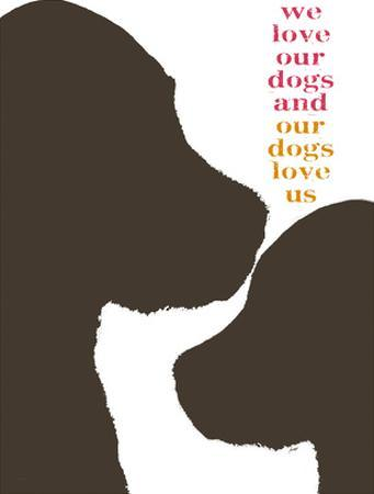 We Love Our Dogs