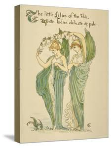 Little Lilies of Vale/White Ladies Delicate and Pale, Written and Drawn by Walter Crane