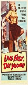 LIVE FAST, DIE YOUNG, Mary Murphy (front), 1958