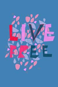 Live Free (blue) by Annimo