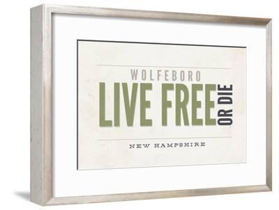Live Free or Die - Wolfeboro, New Hampshire (Tan)-Lantern Press-Framed Art Print