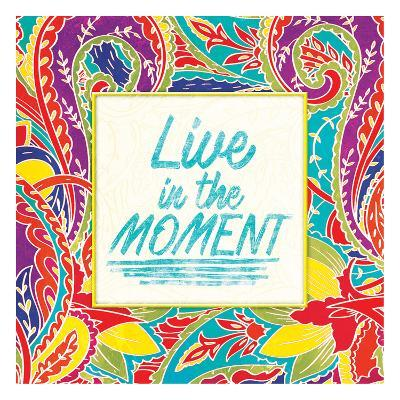 Live In The Moment-Jace Grey-Art Print