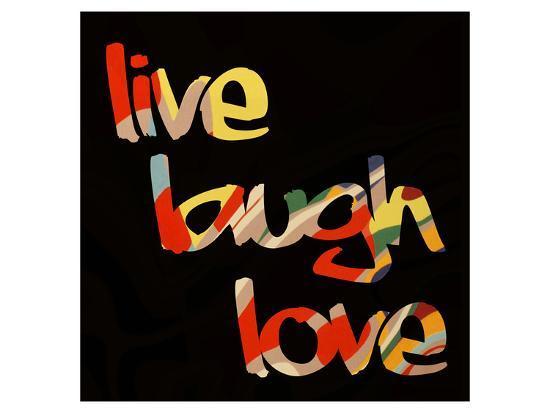 Live Laugh Love I-Irena Orlov-Art Print