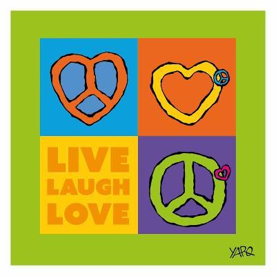 Live Laugh Love-Yaro-Art Print