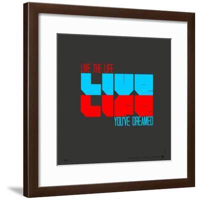 Live Life Poster-NaxArt-Framed Premium Giclee Print