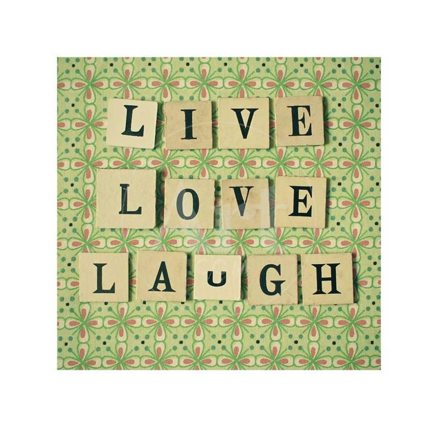 Live Love Laugh Art Print by Cassia Beck   the NEW Art.com