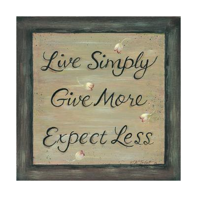 Live Simply - Give More-Karen Tribett-Art Print
