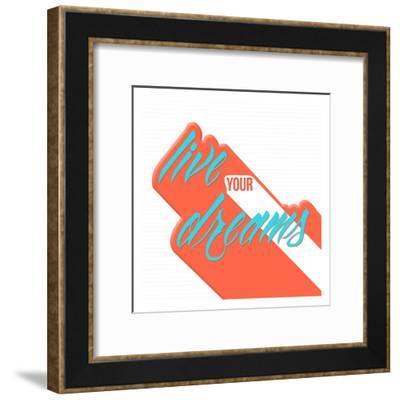 Live Your Dreams-OnRei-Framed Art Print