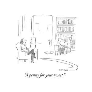 """""""A penny for your tweet."""" - Cartoon by Liza Donnelly"""