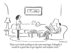 """""""Since we're both working on the same marriage, I thought it would be a go?"""" - New Yorker Cartoon by Liza Donnelly"""