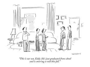"""""""This is our son, Eddy. He's just graduated from school and is entering a ?"""" - New Yorker Cartoon by Liza Donnelly"""