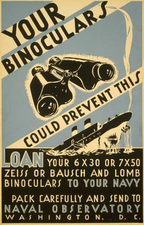 Loan Your Binoculars, WW II Navy Poster