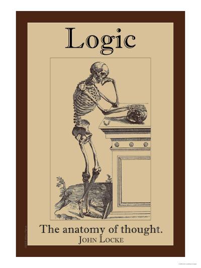 Logic, The Anatomy of Thought-John Locke-Art Print
