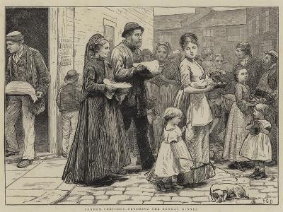 London Sketches, Fetching the Sunday Dinner--Giclee Print