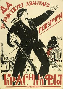 Long Live the Avantgarde of the Revolution - the Red Fleet, 1920