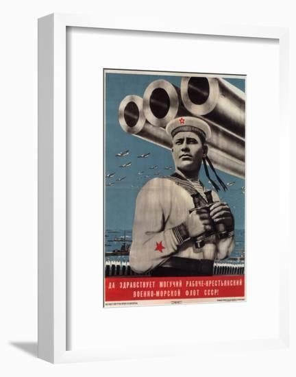 Long Live the Mighty Worker-Peasant War-Navy Fleet of the USSR!, 1939-Viktor Borisovich Koretsky-Framed Giclee Print