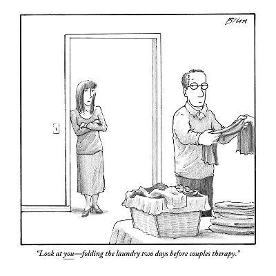 """""""Look at you?folding the laundry two days before couples therapy."""" - New Yorker Cartoon-Harry Bliss-Premium Giclee Print"""