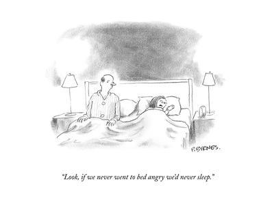 """""""Look, if we never went to bed angry we'd never sleep."""" - New Yorker Cartoon-Pat Byrnes-Premium Giclee Print"""