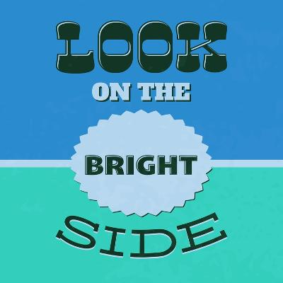 Look on the Bright Side 1-Lorand Okos-Art Print