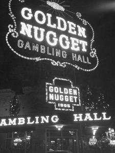 The Golden Nugget in Las Vegas Since 1905 by Loomis Dean