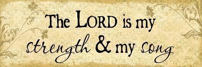 Lord Is My Strength-Jennifer Pugh-Art Print