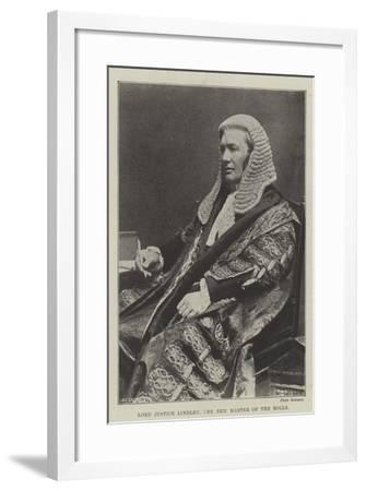 Lord Justice Lindley, the New Master of the Rolls--Framed Giclee Print