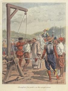 Samuel De Champlain Hanging a Conspirator, Canada, 17th Century by Louis Charles Bombled