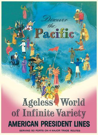 Discover the Pacific - American President Lines - Ageless World of Infinite Variety by Louis Macouillard