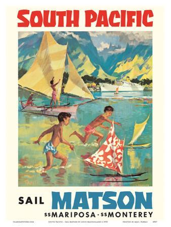 Tahiti, South Pacific - Sail Matson - Steamships SS Mariposa, SS Monterey by Louis Macouillard