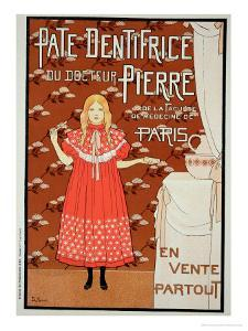 "Reproduction of a Poster Advertising ""Doctor Peter's Toothpaste,"" 1894 by Louis Maurice Boutet De Monvel"